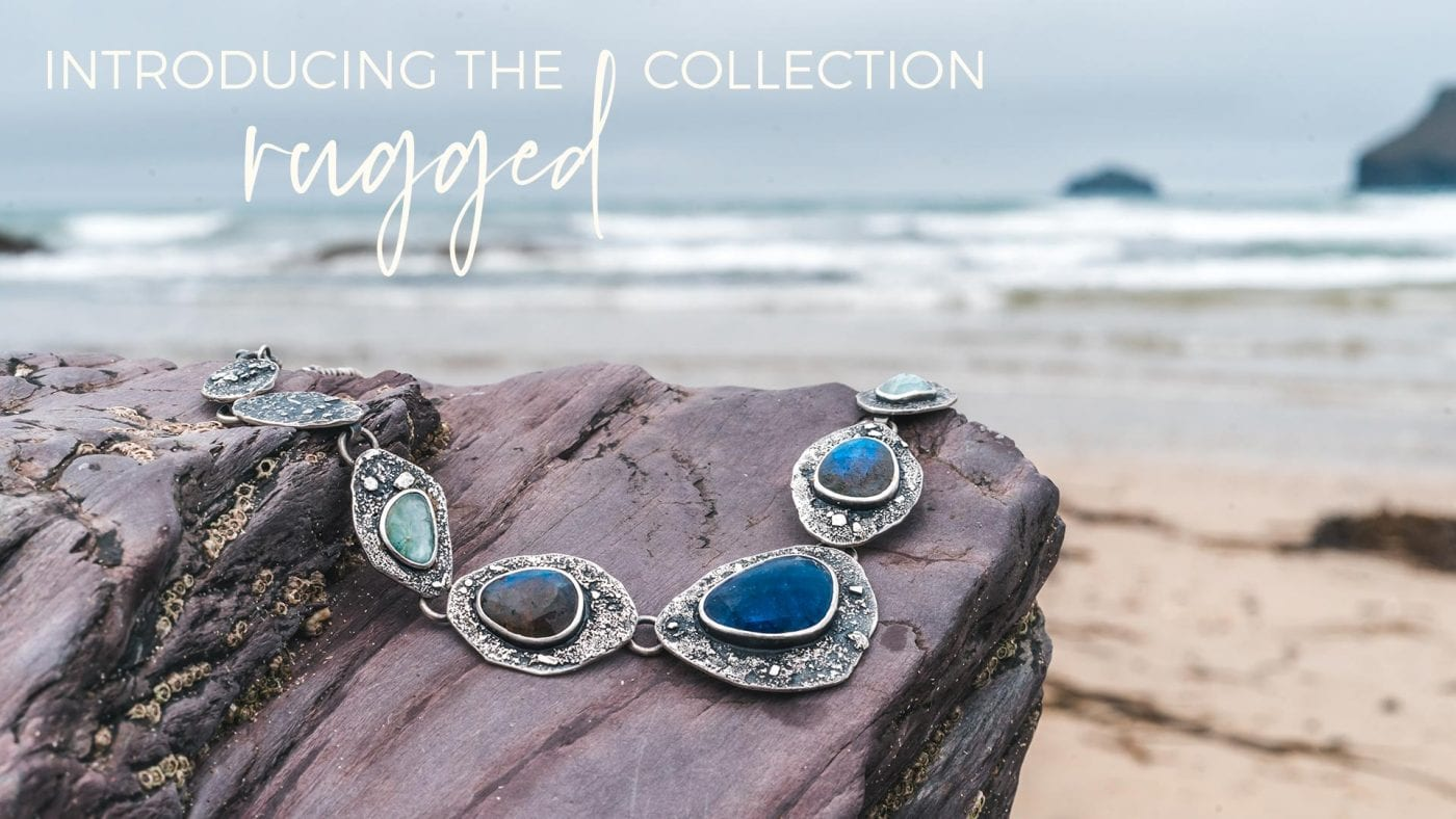 Introducing the Rugged collection