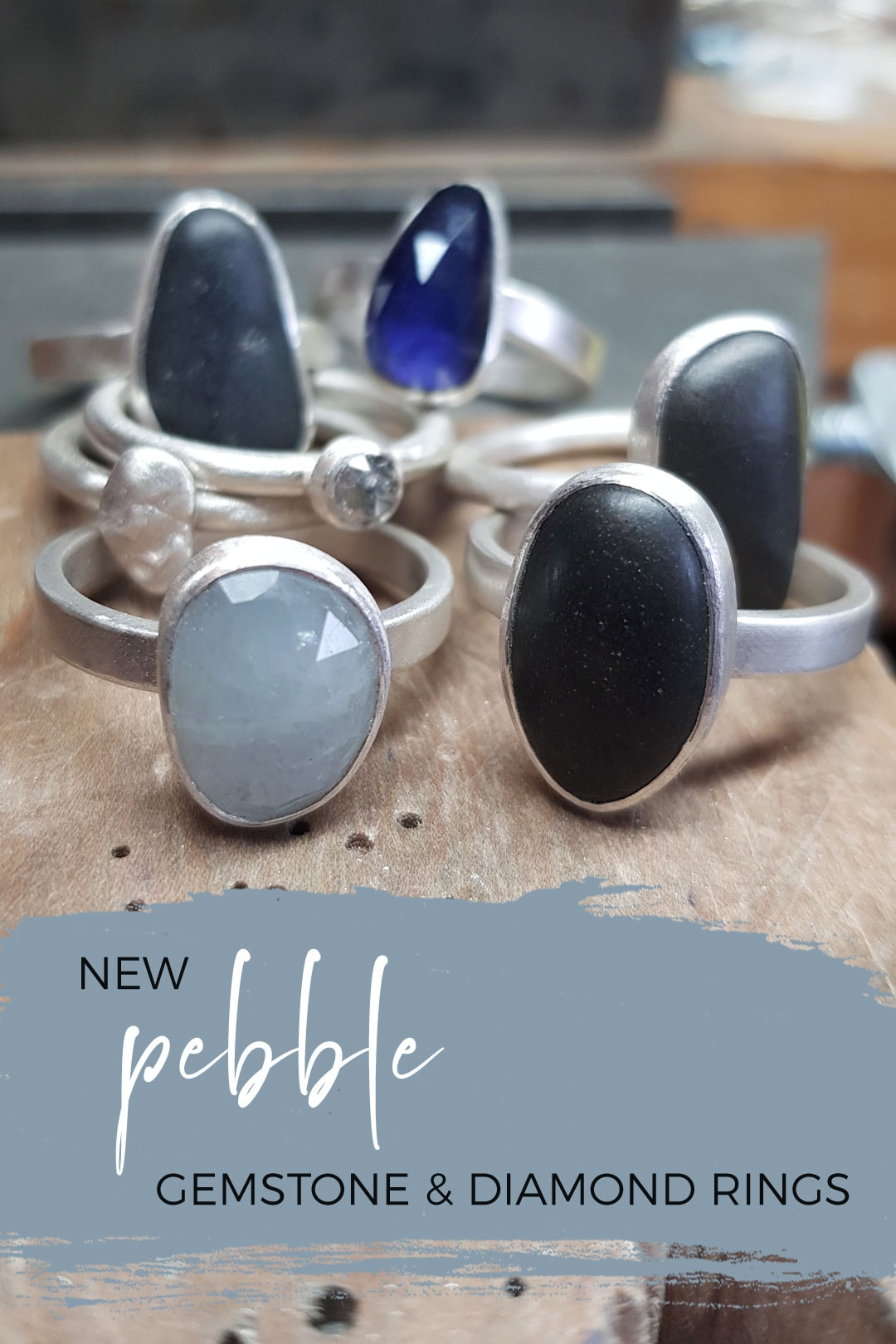 New pebble rings, and diamond and sapphire too
