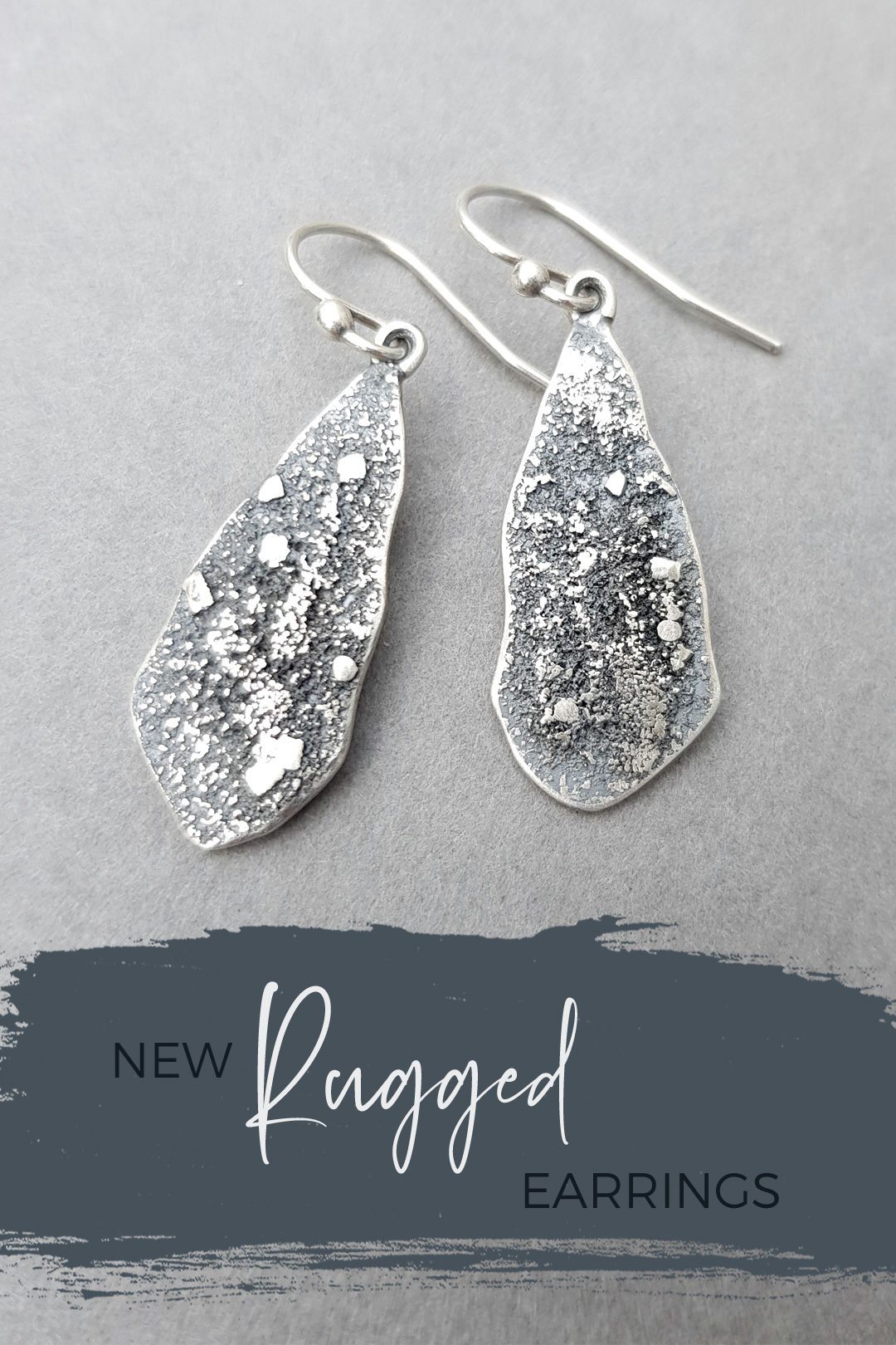 New Rugged drop earrings in textured sterling silver