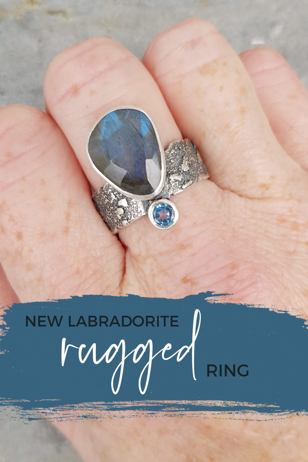 Blog: Labradorite and Swiss blue topaz ring in textured sterling silver
