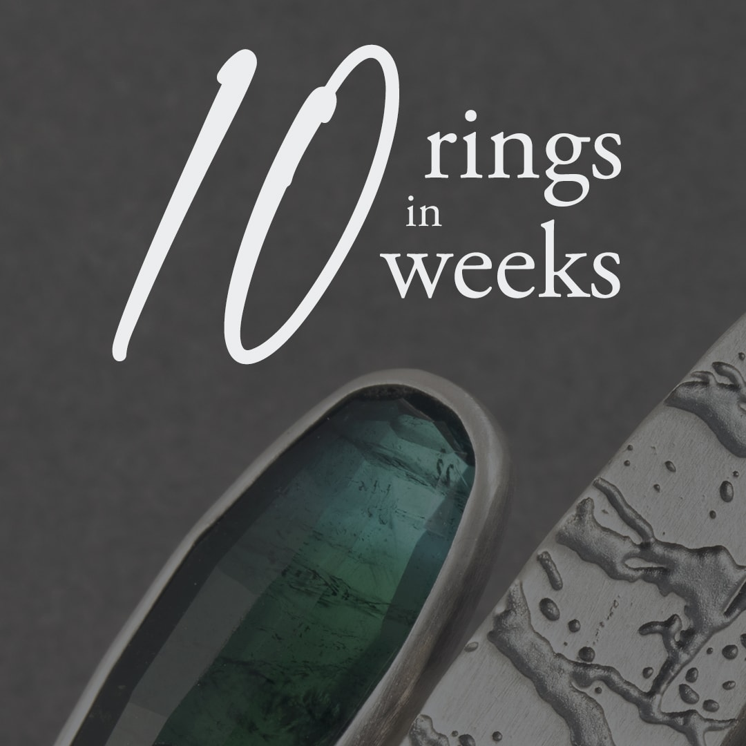 10 rings in 10 weeks; creative project to challenge and encourage creativity